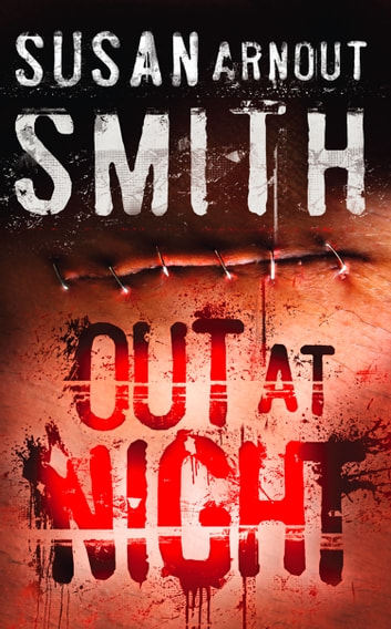 Out at Night ebook by Susan Arnout Smith