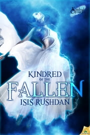 Kindred of the Fallen ebook by Isis Rushdan