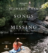 Songs for the Missing - A Novel ebook by Stewart O'Nan