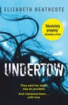 Undertow ebook by Elizabeth Heathcote