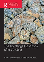 The Routledge Handbook of Interpreting ebook by Holly Mikkelson,Renée Jourdenais
