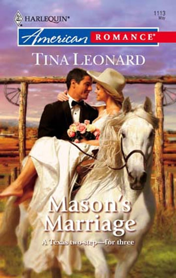 Mason's Marriage (Mills & Boon American Romance) ebook by Tina Leonard