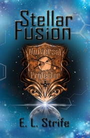 Stellar Fusion ebook by E. L. Strife