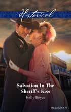 Salvation In The Sheriff's Kiss ebook by