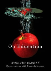 On Education - Conversations with Riccardo Mazzeo ebook by Zygmunt Bauman,Riccardo Mazzeo