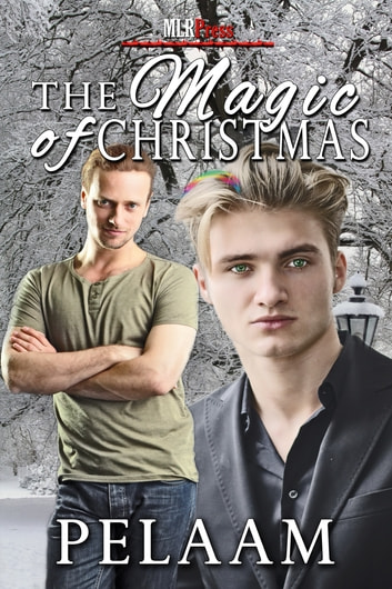 The Magic of Christmas ebook by Pelaam