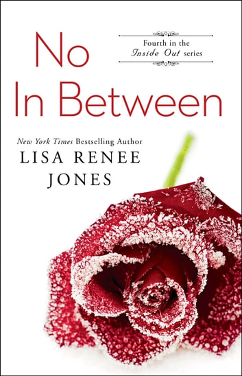No In Between ebook by Lisa Renee Jones
