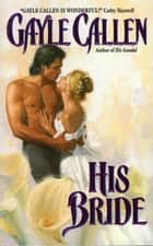 His Bride ebook by Gayle Callen