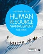 An Introduction to Human Resource Management ebook by Dr Nick Wilton