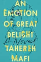 An Emotion of Great Delight ebook by
