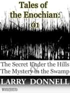Tales of the Enochian: 01 ebook by Larry Donnell