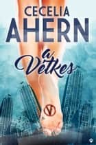 A Vétkes ebook by Cecelia Ahern