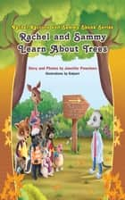 Rachel and Sammy Learn about Trees ebook by Kalpart, Jannifer Powelson