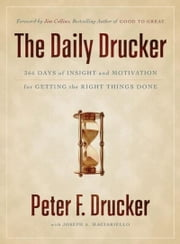 The Daily Drucker ebook by Peter F. Drucker