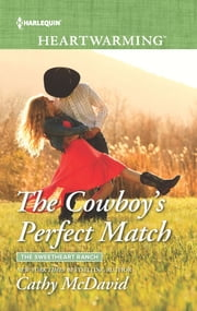 The Cowboy's Perfect Match - A Clean Romance ebook by Cathy McDavid