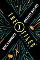 The X-Files Origins: Devil's Advocate ebook by