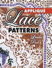 eBook Applique Lace Patterns ebook by Pool, Linda