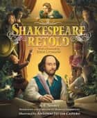 Shakespeare Retold ebook by E. Nesbit,Antonio Javier Caparo