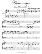 Humoresque Beginner Piano Sheet Music ebook by Anton Dvorak