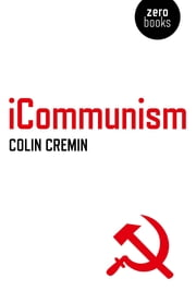 iCommunism ebook by Colin Cremin
