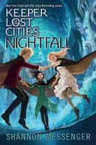 Nightfall ebook by Shannon Messenger