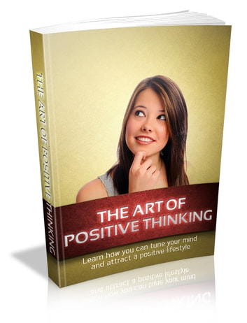 The Art Of Positive Thinking ebook by Anonymous