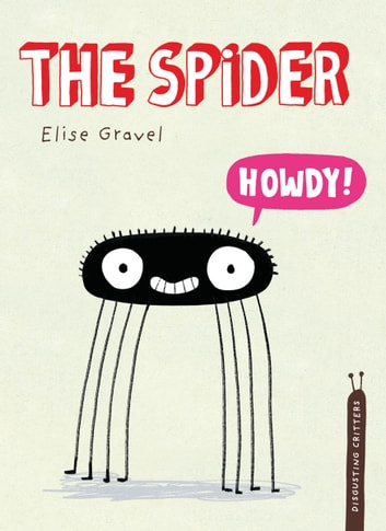 The Spider ebook by Elise Gravel