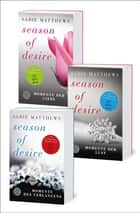 Season of Desire - Magische Momente ebook by Sadie Matthews