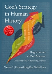 God's Strategy in Human History: Volume 2: Reconsidering Key Biblical Ideas ebook by Roger Forster
