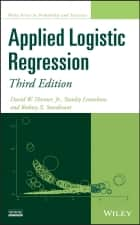 Applied Logistic Regression ebook by David W. Hosmer Jr., Stanley Lemeshow, Rodney X. Sturdivant