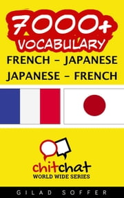 7000+ Vocabulary French - Japanese ebook by Gilad Soffer