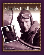 Charles Lindbergh ebook by Terry Barber