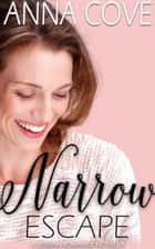 Narrow Escape - A Lesbian Romance Novella ebook by