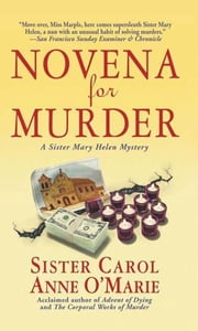Novena for Murder - A Sister Mary Helen Mystery ebook by Carol Anne O'Marie