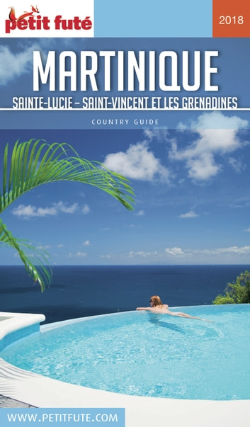 MARTINIQUE 2018 Petit Futé ebook by Dominique Auzias,Jean-Paul Labourdette