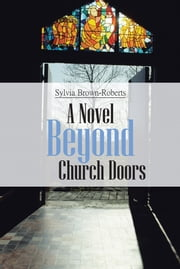 Beyond Church Doors ebook by Sylvia Brown-Roberts