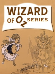 Wizard of Oz Series ebook by L. Frank Baum