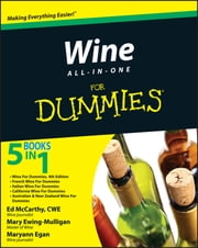 Wine All-in-One For Dummies ebook by Mary Ewing-Mulligan,Maryann Egan,Ed McCarthy