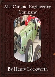 Alta Car and Engineering Company ebook by Henry Lockworth,Lucy Mcgreggor,John Hawk