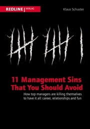 11 Management Sins That You Should Avoid ebook by Klaus Schuster