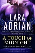 A Touch of Midnight ebook by Lara Adrian