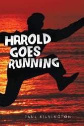 Harold Goes Running ebook by Paul Kilvington