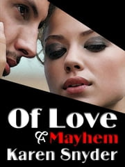 Of Love and Mayhem ebook by Snyder, Karen