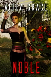Noble ebook by Viola Grace