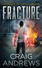 Fracture ebook by Craig Andrews