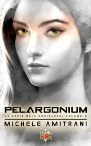 Pelargonium ebook by Michele Amitrani
