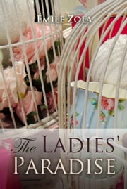 The Ladies' Paradise ebook by Emile Zola