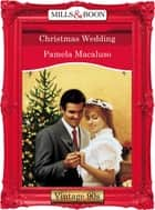 Christmas Wedding (Mills & Boon Vintage Desire) 電子書 by Pamela Macaluso