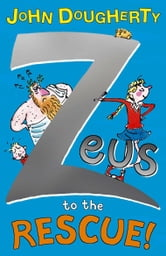 Zeus to the Rescue! ebook by John Dougherty