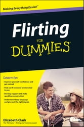 Flirting For Dummies ebook by Elizabeth Clark